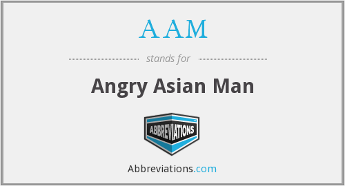 AAM - Angry Asian Man