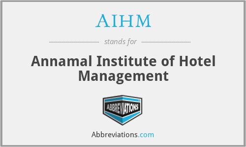 AIHM - Annamal Institute of Hotel Management