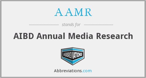 AAMR - AIBD Annual Media Research