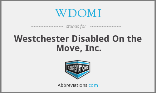 WDOMI - Westchester Disabled On the Move, Inc.