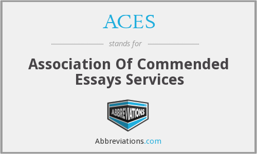 ACES - Association Of Commended Essays Services