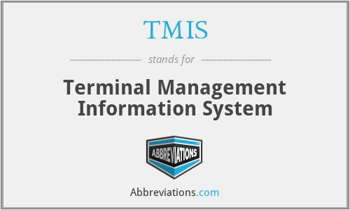 TMIS - Terminal Management Information System