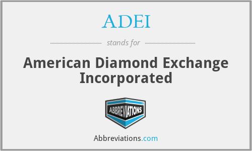 ADEI - American Diamond Exchange Incorporated