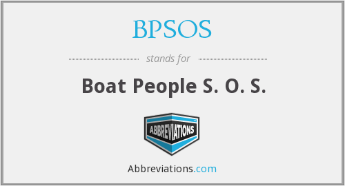 BPSOS - Boat People S. O. S.