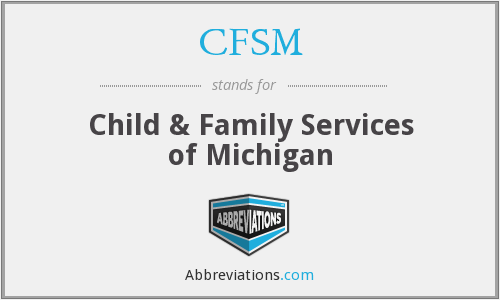 CFSM - Child & Family Services of Michigan, Inc.