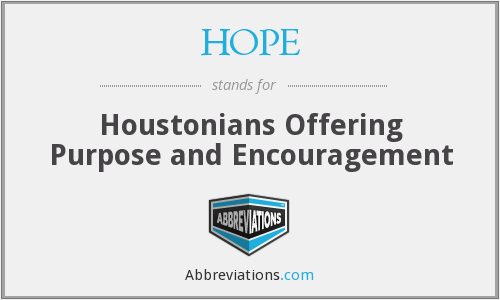 HOPE - Houstonians Offering Purpose and Encouragement