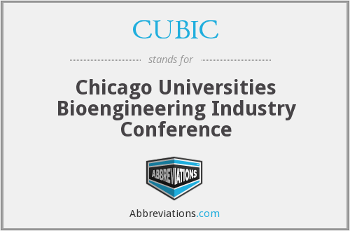 CUBIC - Chicago Universities Bioengineering Industry Conference