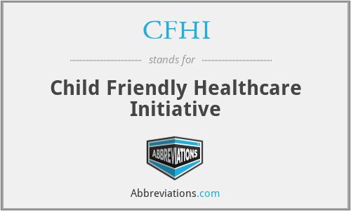 CFHI - Child Friendly Healthcare Initiative