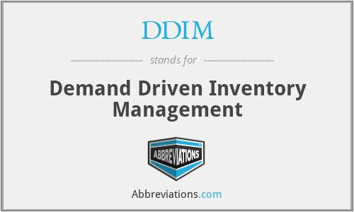 DDIM - Demand Driven Inventory Management
