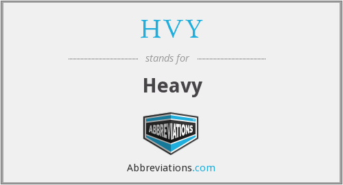 What does HVY stand for?