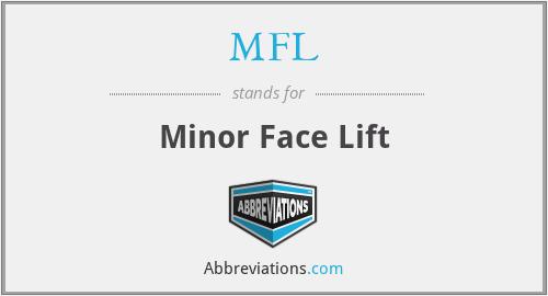 MFL - Minor Face Lift