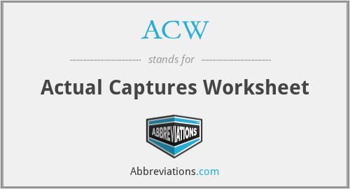 ACW - Actual Captures Worksheet