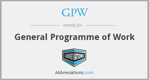 GPW - General Programme of Work