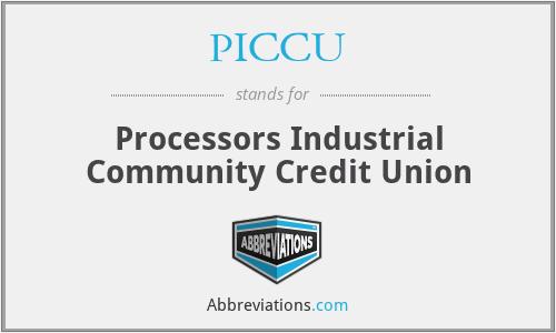 PICCU - Processors Industrial Community Credit Union
