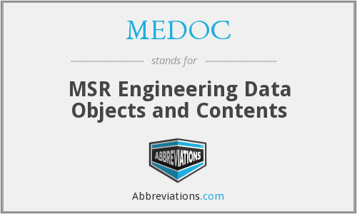 MEDOC - MSR Engineering Data Objects and Contents