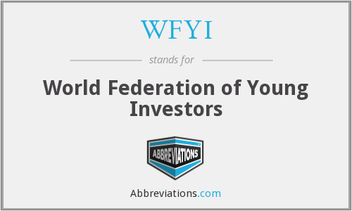 WFYI - World Federation of Young Investors