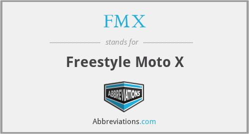 FMX - Freestyle Moto X