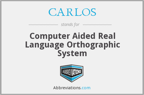 What does CARLOS stand for?