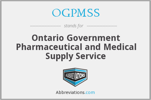 OGPMSS - Ontario Government Pharmaceutical and Medical Supply Service