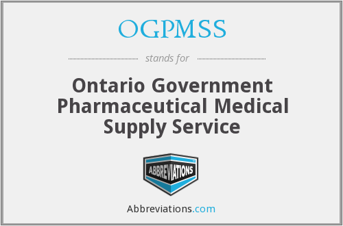 OGPMSS - Ontario Government Pharmaceutical Medical Supply Service