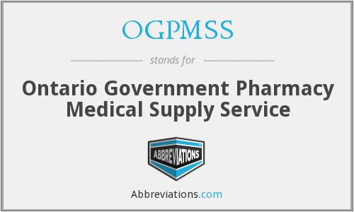 OGPMSS - Ontario Government Pharmacy Medical Supply Service