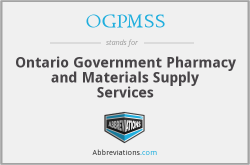 OGPMSS - Ontario Government Pharmacy and Materials Supply Services