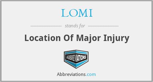 LOMI - Location Of Major Injury