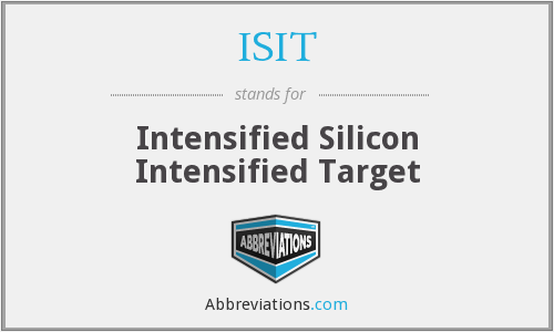 ISIT - Intensified Silicon Intensified Target