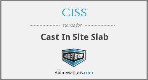 CISS - Cast In Site Slab