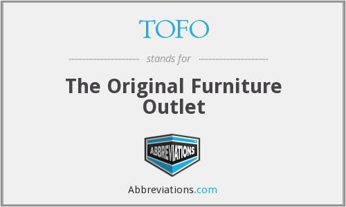 What does TOFO stand for?