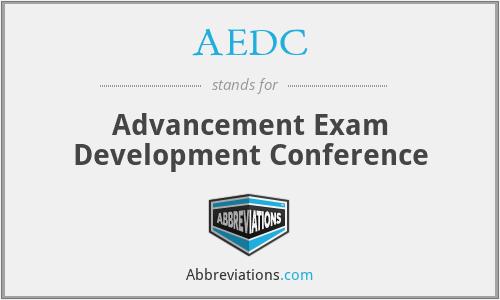 AEDC - Advancement Exam Development Conference