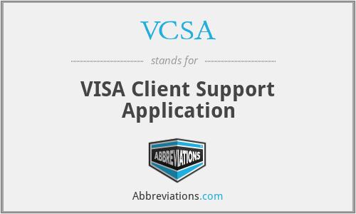 VCSA - VISA Client Support Application