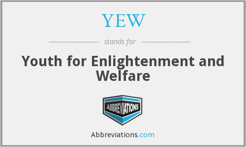 YEW - Youth for Enlightenment and Welfare