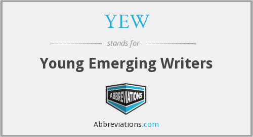 YEW - Young Emerging Writers
