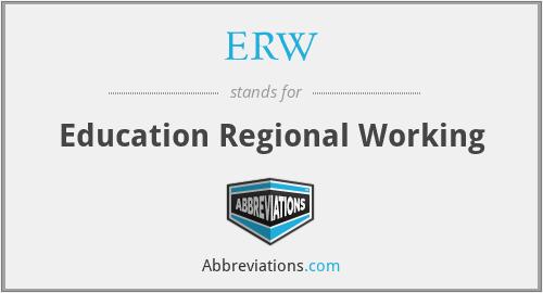 ERW - Education Regional Working