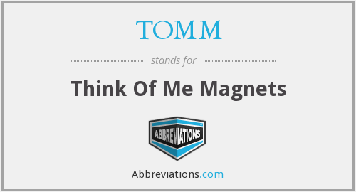 TOMM - Think Of Me Magnets