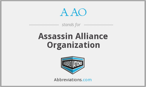 AAO - Assassin Alliance Organization