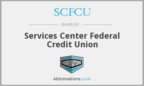 What does SCFCU stand for?