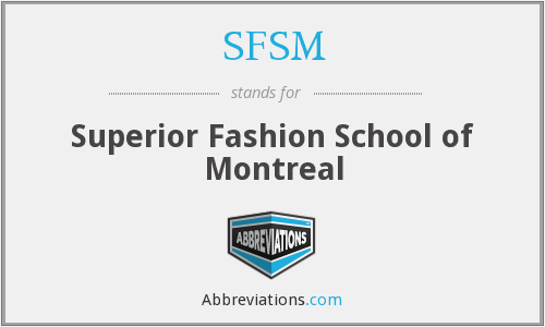 SFSM - Superior Fashion School of Montreal