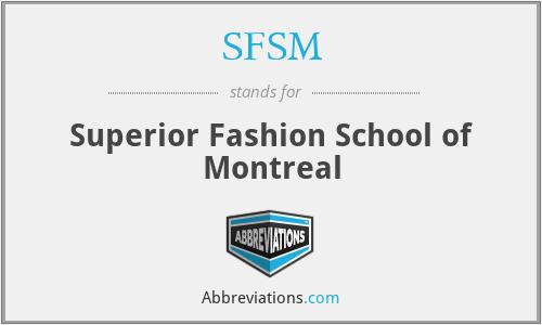 SFSM - Superior Fashion School of Montreal