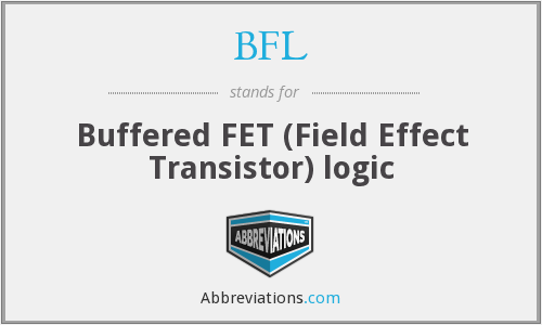 BFL - Buffered FET (Field Effect Transistor) logic