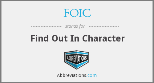 FOIC - Find Out In Character