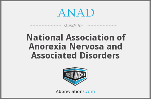 ANAD - National Association of Anorexia Nervosa and Associated Disorders