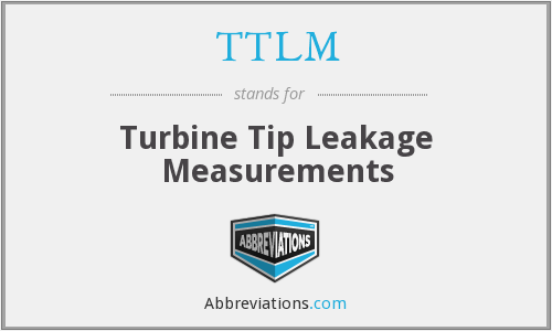 TTLM - Turbine Tip Leakage Measurements