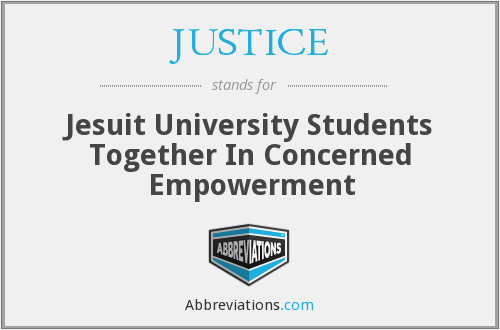 JUSTICE - Jesuit University Students Together In Concerned Empowerment