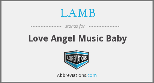 LAMB - Love Angel Music Baby
