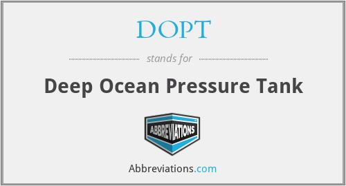 DOPT - Deep Ocean Pressure Tank
