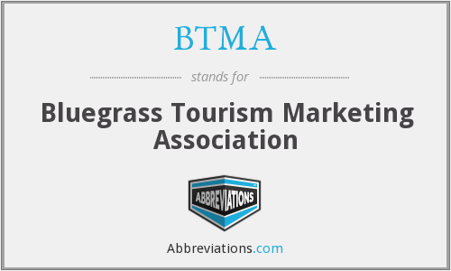 BTMA - Bluegrass Tourism Marketing Association