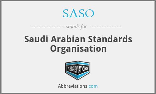 SASO - Saudi Arabian Standards Organisation