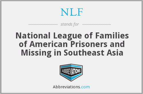 NLF - National League of Families of American Prisoners and Missing in Southeast Asia
